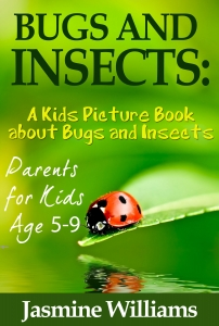Children's book about Bugs and Insects