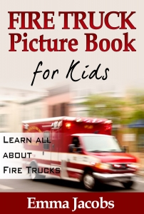Children's Book about Fire Trucks