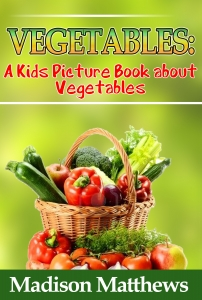 Children's Book About Vegetables