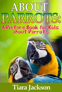 Children's Book About Parrots
