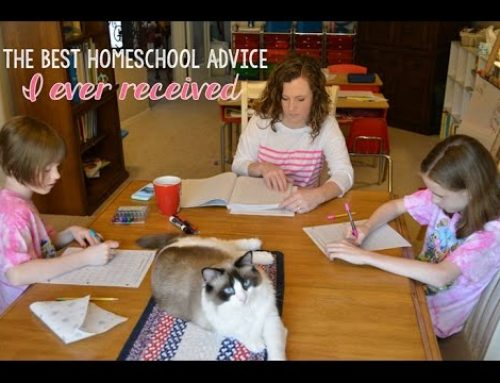 The Best Homeschooling Advice I Ever Received